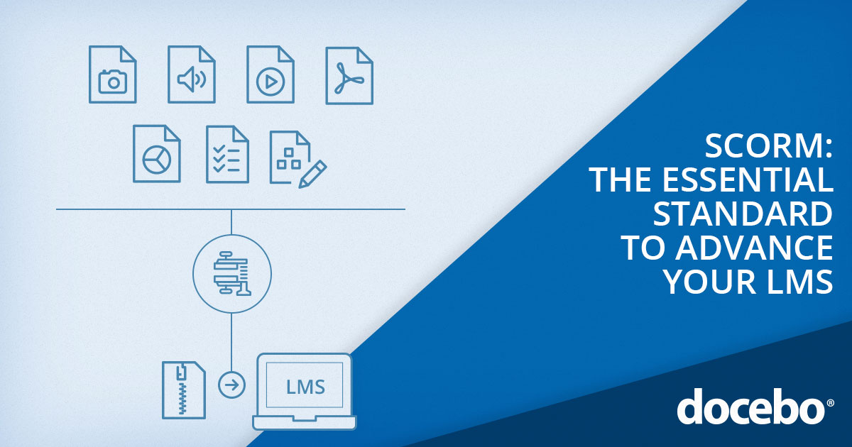 Why SCORM Compliance is Absolutely Essential for any Best-In-Class LMS