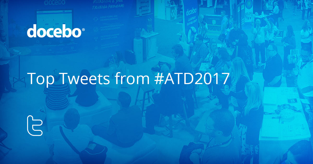 The Top #ATD2017 Tweets: Ideas and Insights from Influencers
