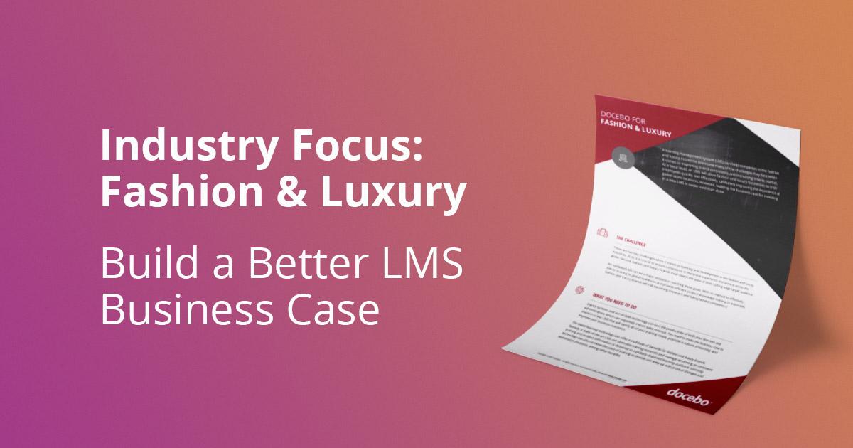 Fashion Luxury LMS Business Case