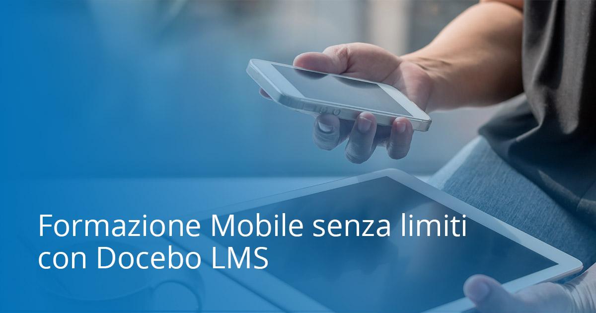 Formazione Mobile senza limiti con Docebo LMS