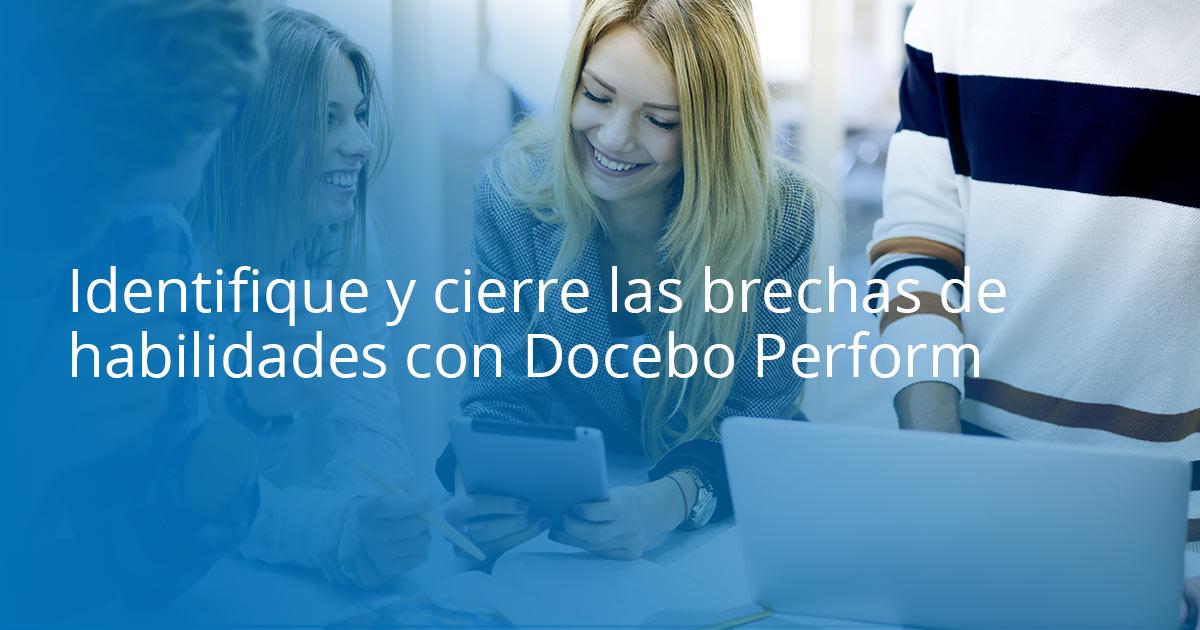 Identifique y cierre las brechas de habilidades con Docebo Perform