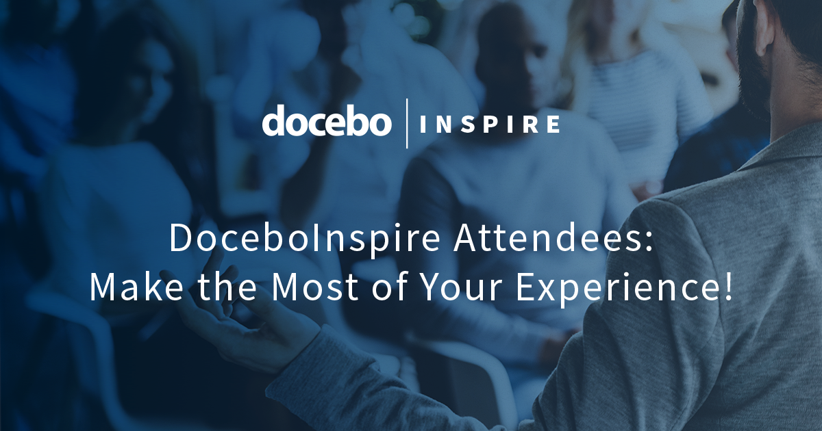 Make the Most of DoceboInspire
