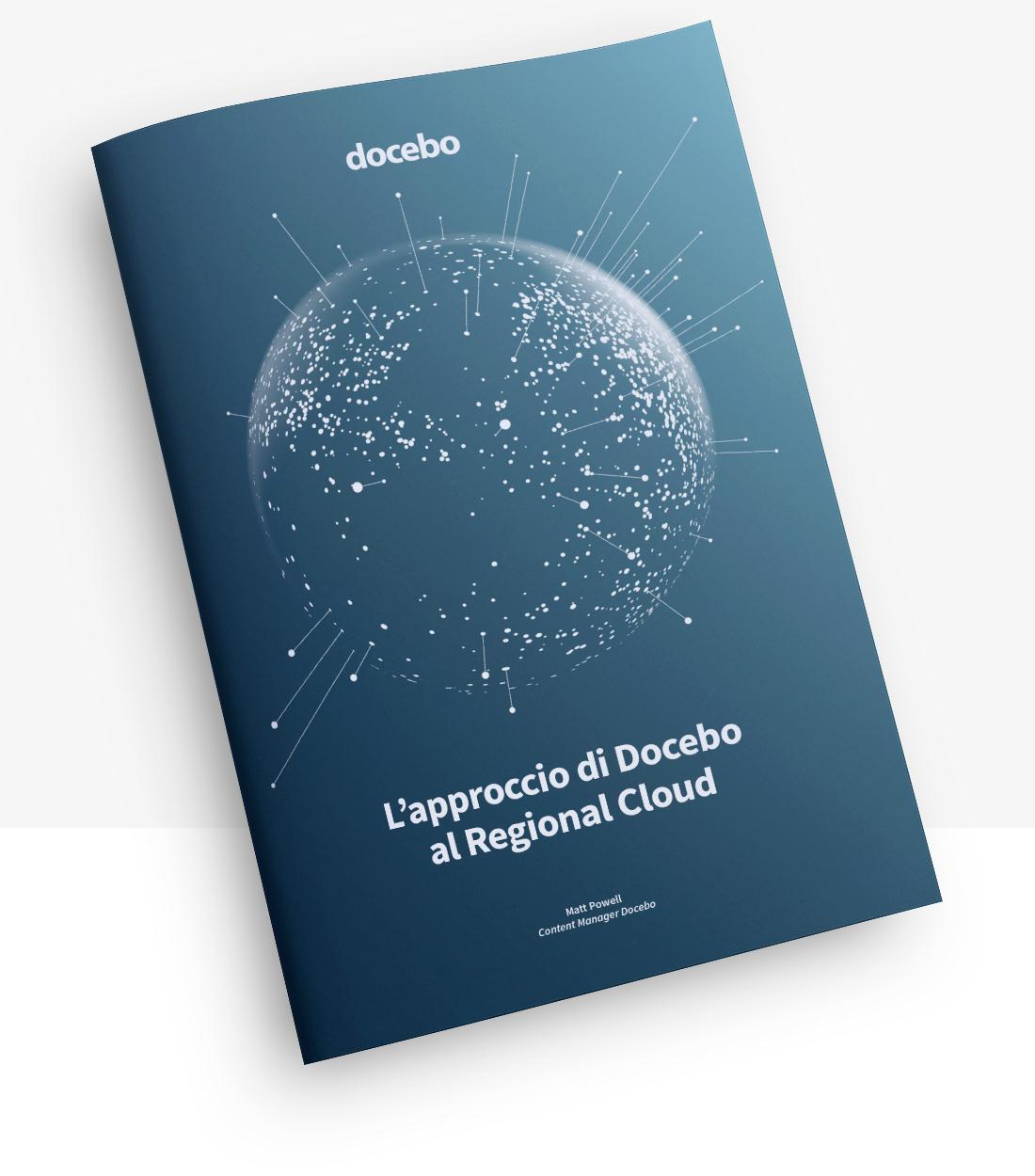[REPORT] Docebo ha scelto il Regional Cloud