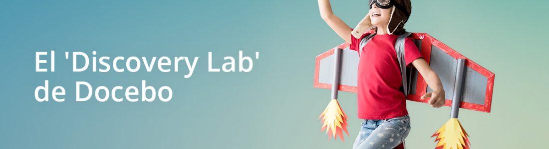 El Discovery Lab de Docebo: La experiencia lo es todo