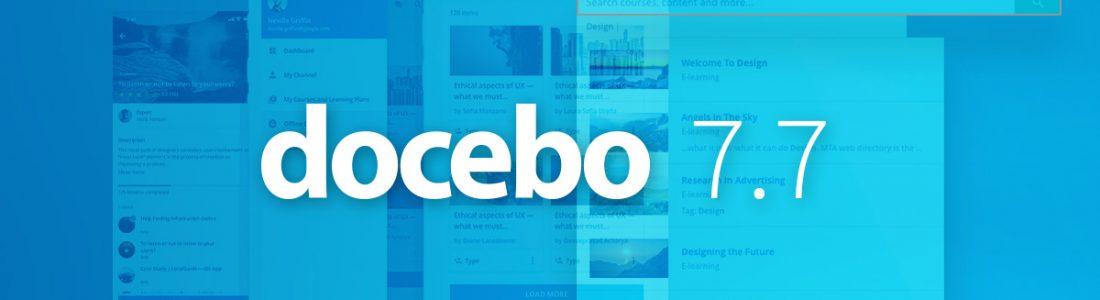 Cómo Docebo 7.7 le ayuda a ampliar la experiencia de aprendizaje digital para producir mejores resultados